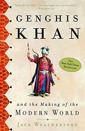Genghis Khan and the Making of the World